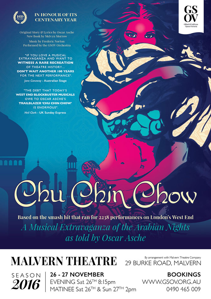 Chu Chin Chow 2016 - presented by GSOV