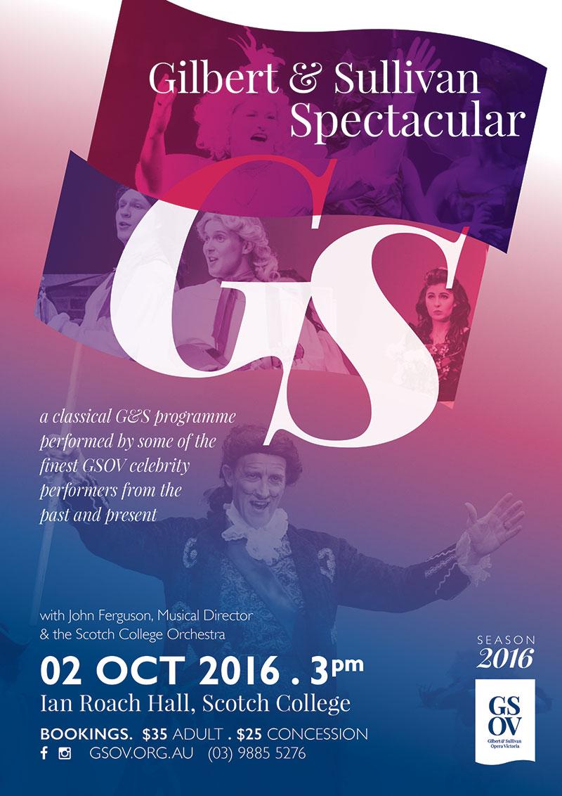 A Gilbert & Sullivan Spectacular - Gala Concert Season 2016 - presented by GSOV