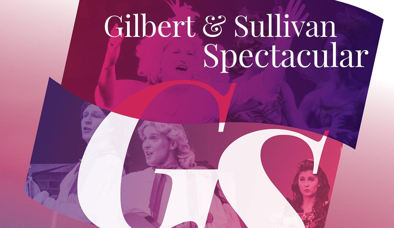 A Gilbert & Sullivan Spectactular - Gala Concert Season 2016 - presented by GSOV