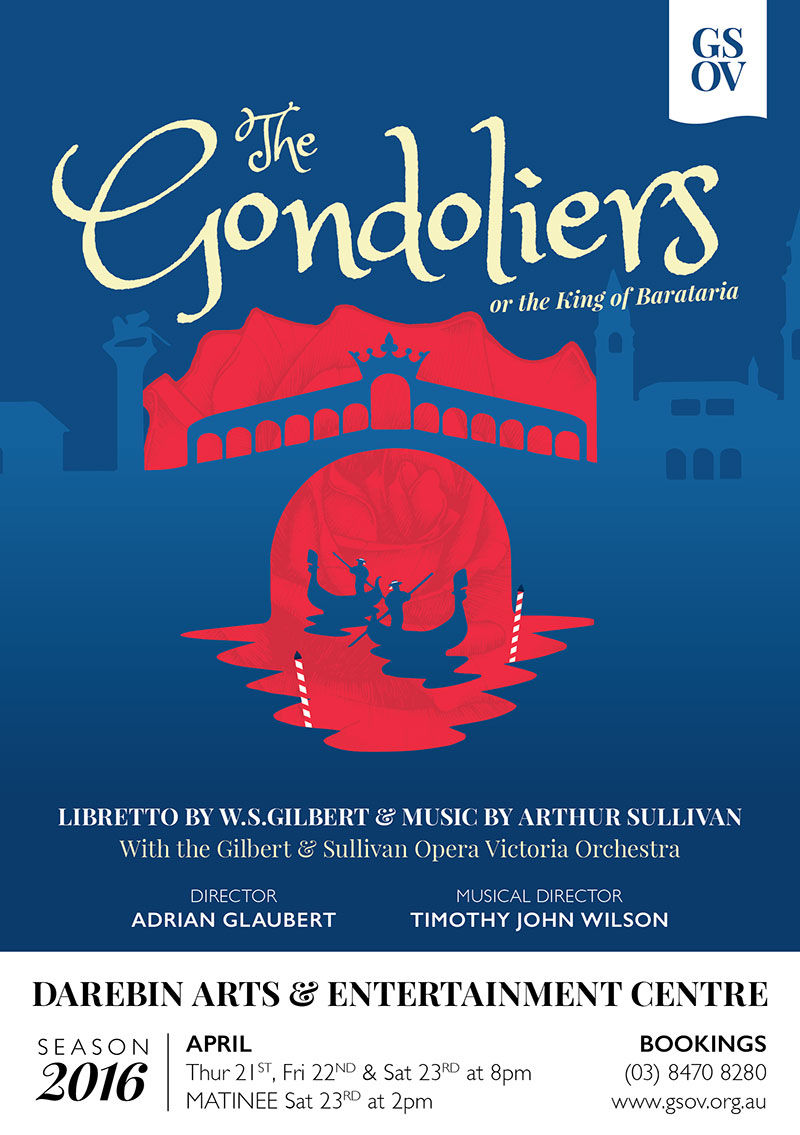 The Gondoliers 2016 - presented by GSOV