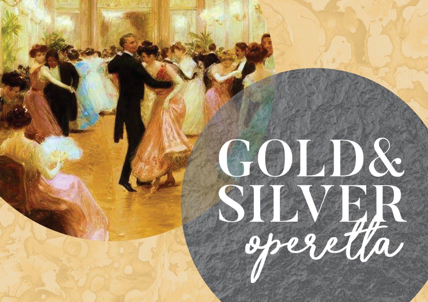 Gold & Silver Operetta - GSOV Season 2018