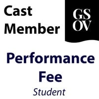 GSOV - Cast Member Performance Fee (Student)